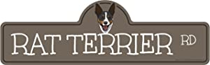 Rat Terrier Street Sign   Indoor/Outdoor   Dog Lover Funny Home Décor for Garages, Living Rooms, Bedroom, Offices   SignMission personalized gift   20
