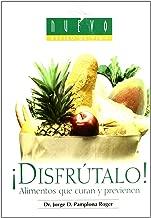 Disfrutalo! / Enjoy It!: Alimentos Que Curan Y Previenen/ Foods for Healing and Prevention (Nuevo Estilo De Vida/ New Lifestyle) (Spanish Edition)