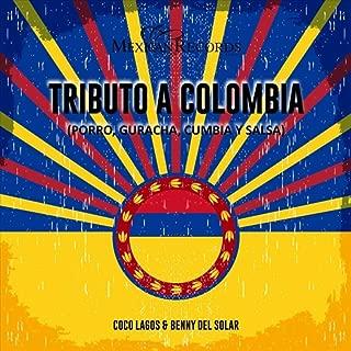 Tributo a Colombia (Porro, Guaracha, Cumbia y Salsa)