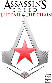 Assassin's Creed The Fall & The Chain (Assssin's Creed: The Fall & The Chain)