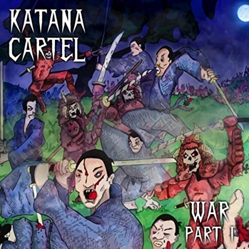 War - Part 1 by Katana Cartel on Amazon Music - Amazon.com