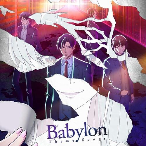 Babylon Theme Songs