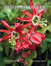 Passionflowers: A Pictorial Guide