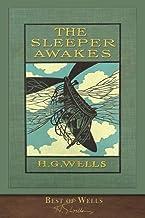 Best of Wells: The Sleeper Awakes (Illustrated)