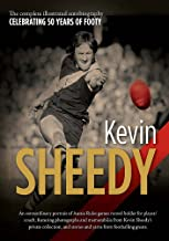 Kevin Sheedy: The illustrated autob