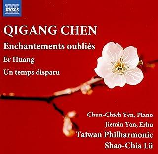 ER Huang pour Piano Enchantements Oubliés/Un Temps Disparu pour Erhu et Orchestre