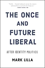Best the once and future liberal Reviews