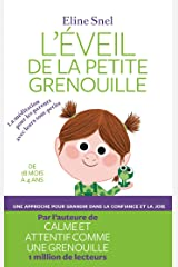 EVEIL DE LA PETITE GRENOUILLE Format Kindle