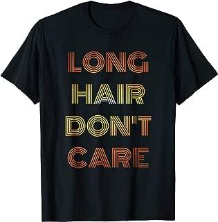 LONG HAIR DON'T CARE T-SHIRT , FUNNY T-SHIRT