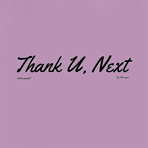 Thank u, next (Instrumental) by DJ Boomin on Amazon Music