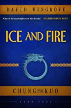 Ice and Fire (Chug Kuo Book 4)