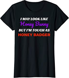 Womens Honey Bunny Honey Badger T-Shirt Funny Clothing Gift To Give