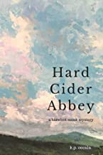 Hard Cider Abbey: A barefoot monk mystery