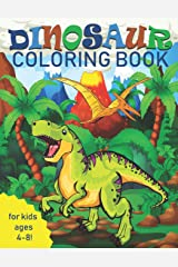 Dinosaur Coloring Book for Kids: Great Gift for Boys & Girls, Ages 4-8 Paperback