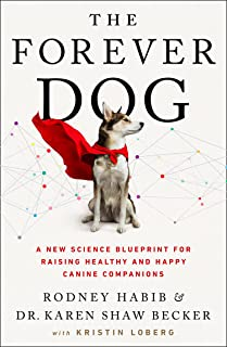 Forever Dog: The New York Times and Sunday Times Bestselling Dog Care Guide