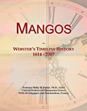 Mangos: Webster's Timeline History, 1614 - 2007