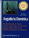 Street s Cruising Guide to the Eastern Caribbean: Anguilla to Dominica