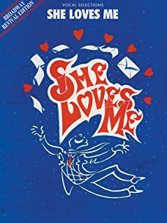 She Loves Me (Broadway Revival Edition) (Vocal Selections): Piano/Vocal/Chords