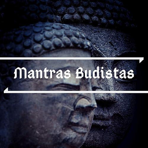 Mantras Budistas - Música Espiritual con Campanas y Cuencos ...