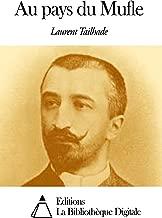 Au pays du Mufle (French Edition)