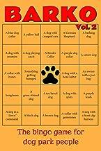 Barko Vol. 2: The bingo game for dog park people