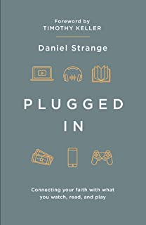 Plugged In: Connecting your faith with what you watch, read, and play (Live Different)