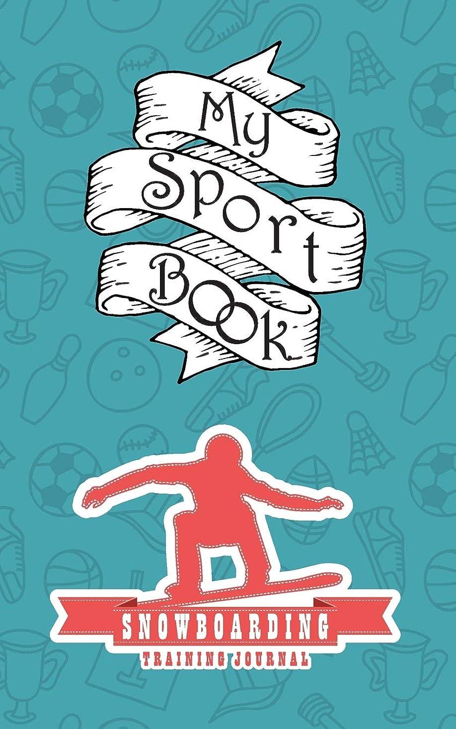 ズーム厚さ違反My sport book - Snowboarding training journal: 200 cream pages with 5