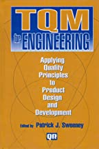 Tqm for Engineering: Applying Quality Principles to Product Design and Development