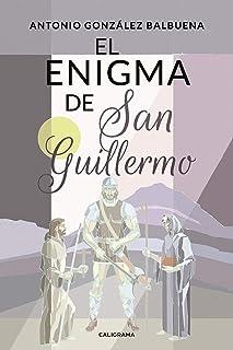 El enigma de San Guillermo (Spanish Edition)