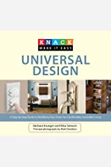 Knack Universal Design: A Step-by-Step Guide to Modifying Your Home for Comfortable, Accessible Living (Knack: Make It Easy) Kindle Edition