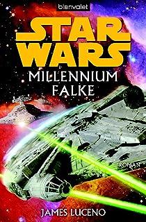 Star Wars Millennium Falke: Roman (German Edition)