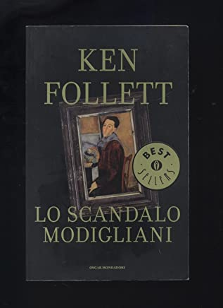 Lo Scandalo Modigliani Di Ken Follett 1^ Ed. 1990 Mondadori - B07