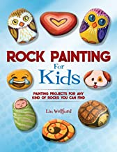 Download Book Rock Painting for Kids: Painting Projects for Rocks of Any Kind You Can Find PDF