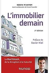L'immobilier demain - 2e éd. : La Real Estech, de la disruption à la maturité (Hors Collection) Format Kindle