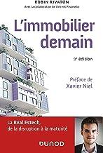 L'immobilier demain - 2e éd. : La Real Estech, de la disruption à la maturité (Hors Collection)