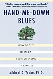 Hand-Me-Down Blues: How to Stop Depression from Spreading in Families