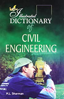The Illustrated Dictionary of Civil Engineering