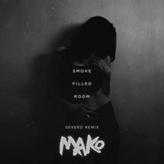 Smoke Filled Room (Severo Remix)