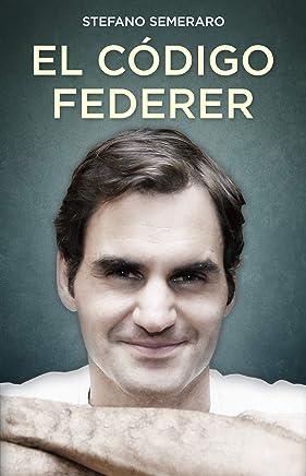 El código Federer (Córner) (Spanish Edition)