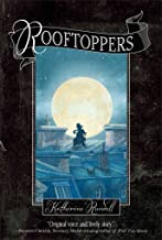 [(Rooftoppers)] [By (author) Katherine Rundell ] published on (June, 2014)