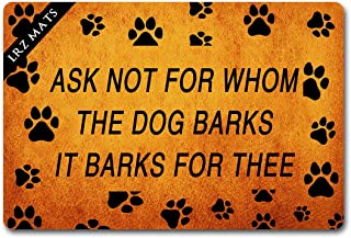 LRZ Home Decor Door Mats Ask Not for Whom The Dog Barks It Barks for Thee (23.6 X 15.7 in) Colorful Print Top with Anti-Slip Rubber Back Doormats Festival Gift Door Mats for The Entrance Way