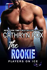 The Rookie (Players on Ice Book 10) Kindle Edition