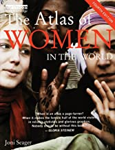 The Atlas of Women in the World (The Earthscan Atlas Series)