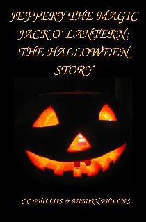 Jeffery the Magic Jack 'O Lantern: The Halloween Story