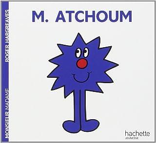 Collection Monsieur Madame (Mr Men & Little Miss): M. Atchoum