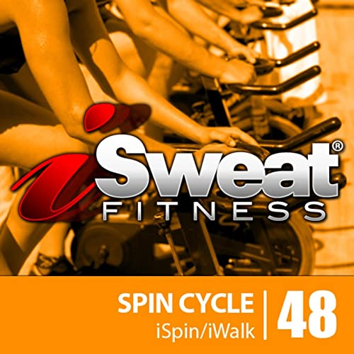 iSweat Fitness Music Vol. 48: Spin Cycle (124-131 BPM for Spinning ...