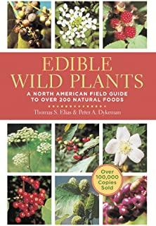 Edible Wild Plants: A North American Field Guide to Over 200 Natural Foods