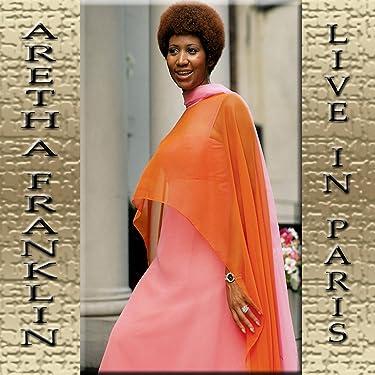 Aretha Franklin (Live in Paris 1977)
