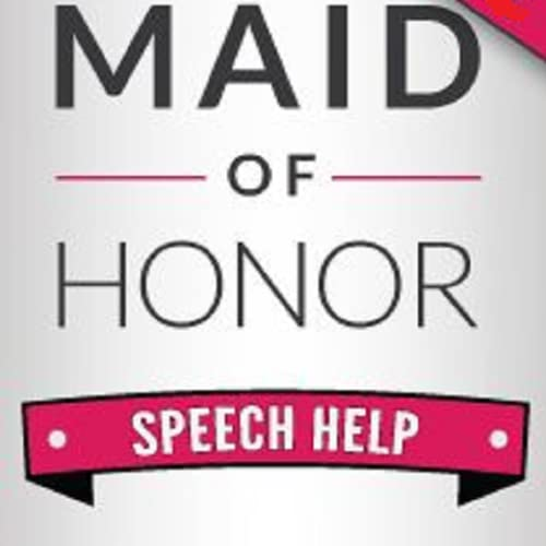 Maid Of Honor Speech Help