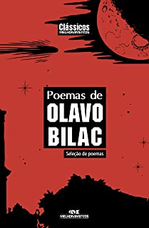 Poemas de Olavo Bilac: Seleção de Poemas (Clássicos Melhoramentos) (Portuguese Edition)